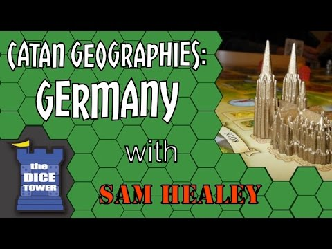 CATAN Geographies: Germany - A Dice Tower Review with Sam Healey