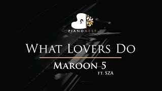 Maroon 5   What Lovers Do Ft. SZA   Piano Karaoke  Sing Along  Cover With Lyrics