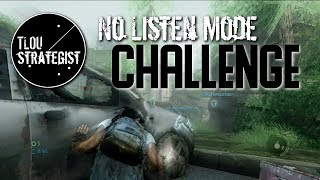 No Listen Mode Challenge   The Last of Us Online Multiplayer