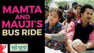 Mamta and Mauji's Bus Ride | Sui Dhaaga - Made In India | Anushka Sharma | Varun Dhawan
