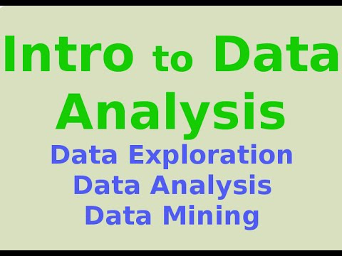Introduction to Data Analysis and Mining: what is it? - YouTube