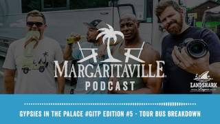 Podcast: Gypsies In The Palace #GITP Edition #5 -  Tour Bus Breakdown