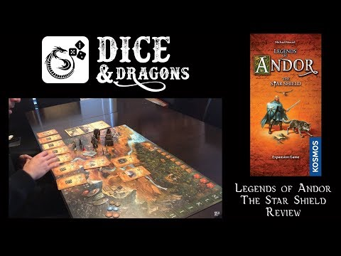 Dice and Dragons Presents Legends of Andor The Star Shield (Road the the Last Hope part 2)