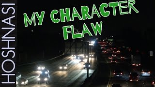 My Character Flaw
