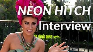NEON HITCH Exclusive INTERVIEW | WeRNeon