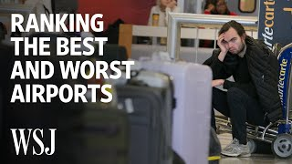 The Best and Worst U.S. Airports | WSJ