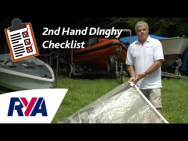 2nd Hand Dinghy Checklist - Tips for buying a second hand boat with Pete Vincent