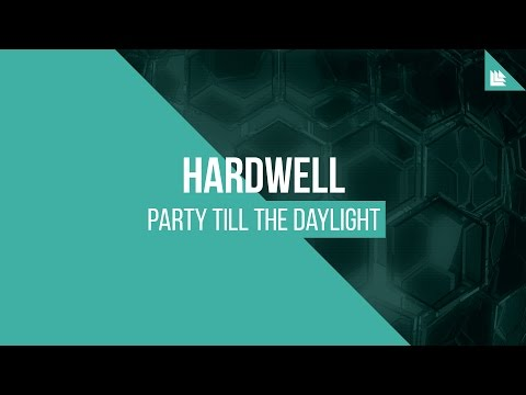 Hardwell - Party Till The Daylight [FREE DOWNLOAD]