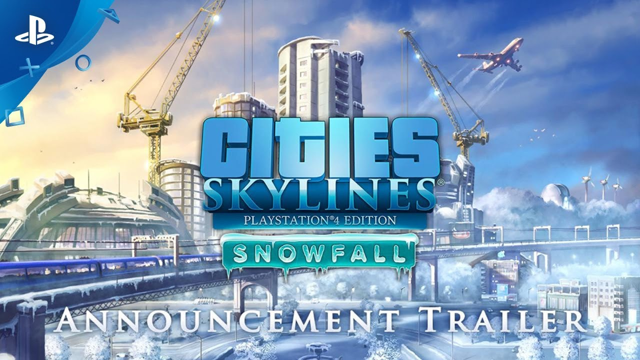 Bundle Up with Cities: Skylines – Snowfall and More, Coming to PS4