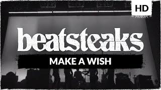 Beatsteaks - Make A Wish (Official Video)