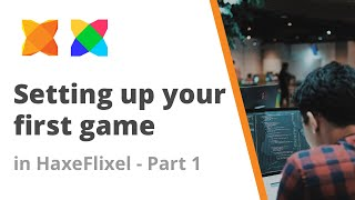 2. Setting up your first game in HaxeFlixel - Part 1 - Using the game jam template repo