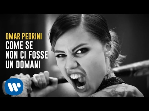 Omar Pedrini - Come se non ci fosse un domani (Official Video)