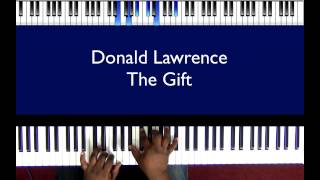 """Donald Lawrence """"The Gift"""""""