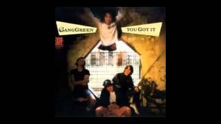 Gang Green - Bomb