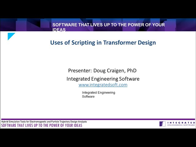 Uses of Scripting in Transformer Design at Electricity Forum