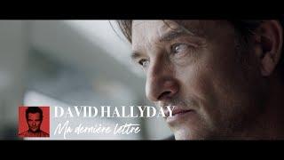 David Hallyday - Ma Dernière Lettre
