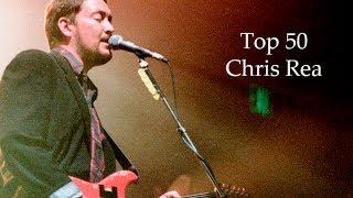 Best Chris Rea Songs (Top 50)