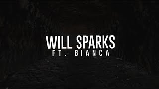 Will Sparks - Closure (Feat. Bianca)