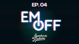 EM OFF - Humberto e Ronaldo - EP 04 - Cachoeira... Peidei... Pole dance?