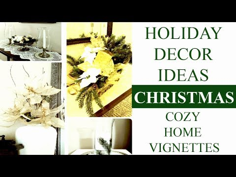 Easy Christmas Decorating Ideas| Cozy Christmas Vignettes Mp3