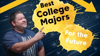 Best College Majors for the Future