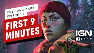 The Long Dark Episode 3: The First 9 Minutes