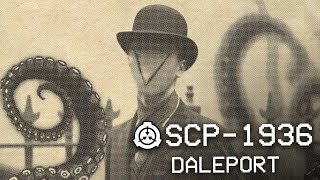 SCP-1936 - Daleport 🐙 : Object Class - Euclid : Extradimensional SCP