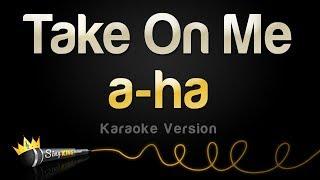 A Ha   Take On Me (Karaoke Version)