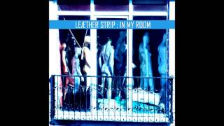 Leaether Strip - In My Room (yazoo cover version)