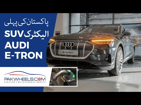 Audi E-Tron 50 Quattro | First Look Review | PakWheels