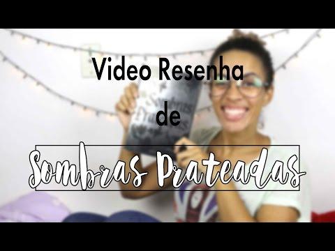Video Resenha: Sombras Prateadas | Maria Venâncio