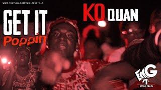 KO Quan - Get it Poppin