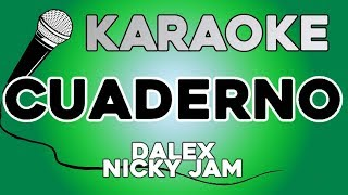 Dalex Cuaderno Karaoke Ft Nicky Jam Justin Quiles Sech Lenny Tavárez Rafa Pabön Feid