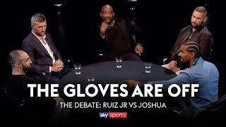 Analysing Andy Ruiz Jr vs Anthony Joshua 2   The Gloves Are Off   The Debate