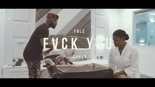 Falz   Fvck You (Cover)