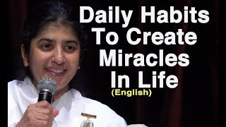 Daily Habits To Create Miracles In Life: Part 4: BK Shivani at Sydney