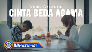 Download Video Vicky Salamor - CINTA BEDA AGAMA ( Official Music Video ) [HD] MP3 3GP MP4
