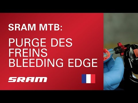 SRAM MTB : purge des freins Bleeding Edge
