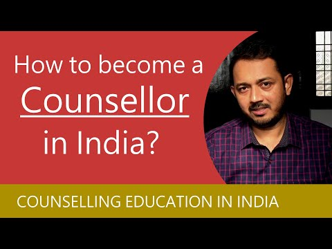 Counselor banne ke liye kya kare | Qualifications to become a Counsellor in India