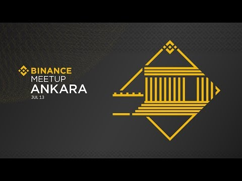 #Binance Official Meetup - Ankara, Turkey, July 2019