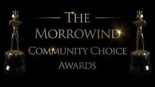 The Morrowind Community Choice Awards 2018 - Nominations Video