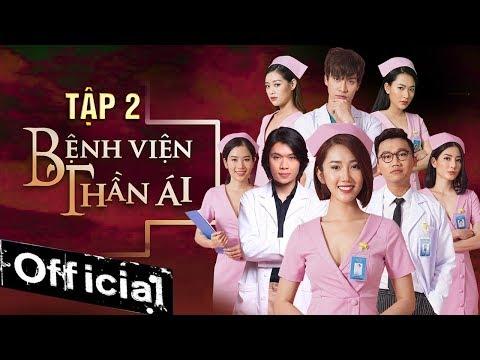 Download Phim Hay 2019 Bệnh Viện Thần Ái - Tập 2   Thúy Ngân, Xuân Nghị, Quang Trung, Nam Anh, Kim Nhã HD Mp4 3GP Video and MP3