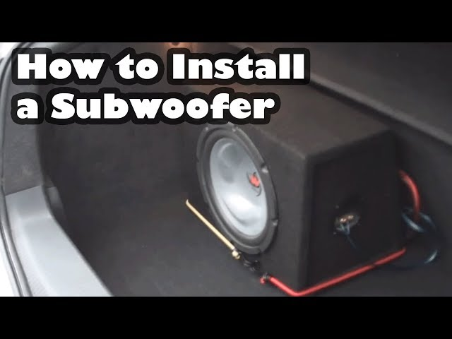 How-to-install-a-subwoofer