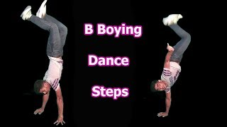 B Boying Dance Steps