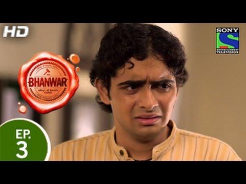 Bhanwar - ???? - Episode 3