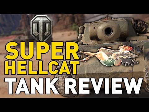 World of Tanks || Super Hellcat - Tank Review