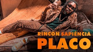 Rincon Sapiência   Placo (prod. Paiva, Lotto E Billy Billy)