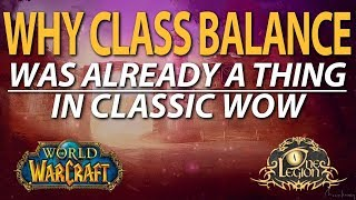 """""""Class Balance"""" and Belligerence in Classic WoW – The Facts About Classes in Vanilla"""
