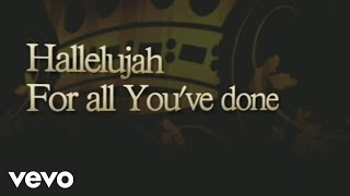 Hillsong - For All You've Done (Lyric Video)