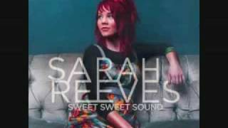 Sarah Reeves - Sweet Sweet Sound with Lyrics